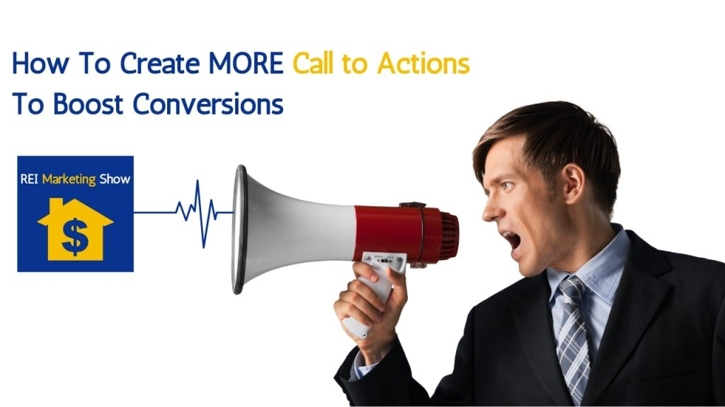 Learn How to Make a Strong Real Estate Call to Action