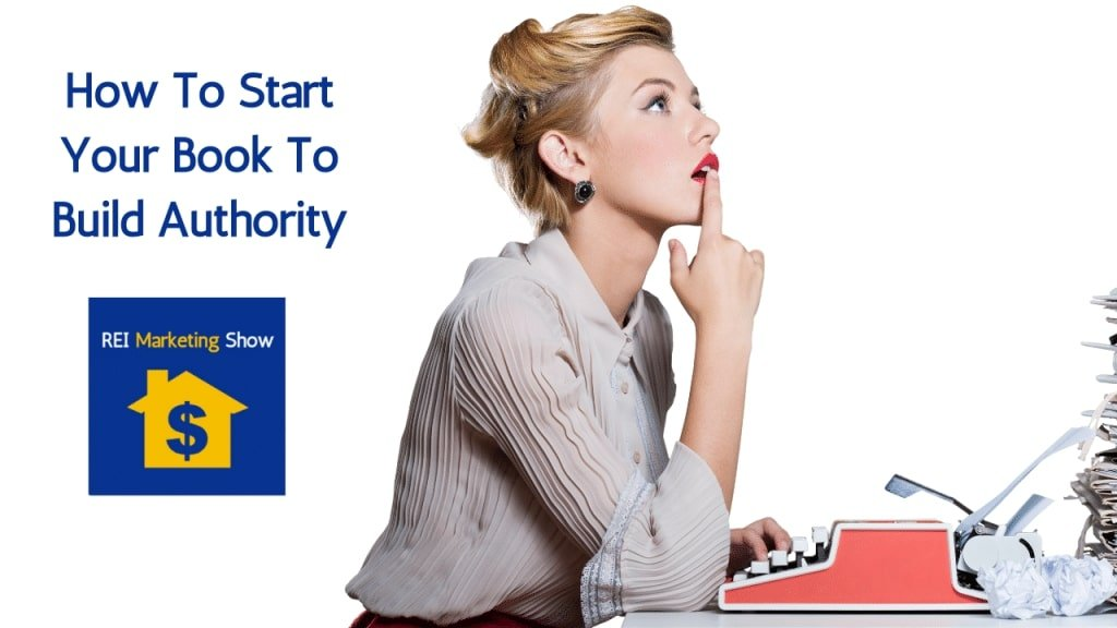 How To Start Your Book To Build Authority