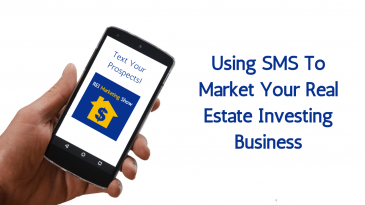 Using SMS for Marketing Your Real Estate Investing Business