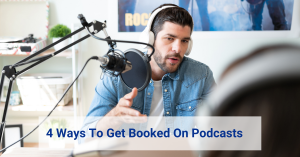 get booked on podcasts