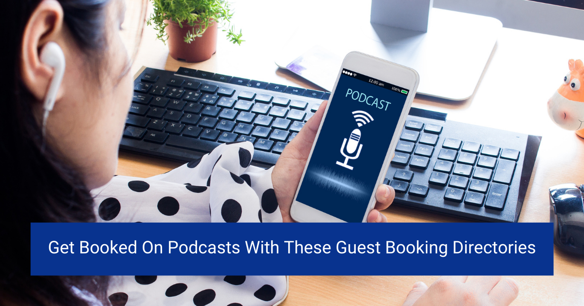 Get Booked On Podcasts With These Guest Booking Directories